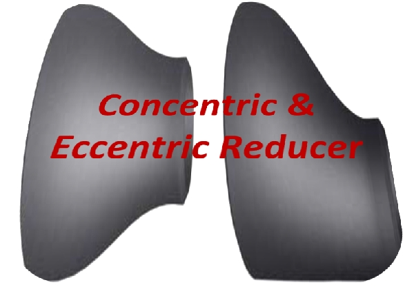 Concentric and Eccentric Reducer